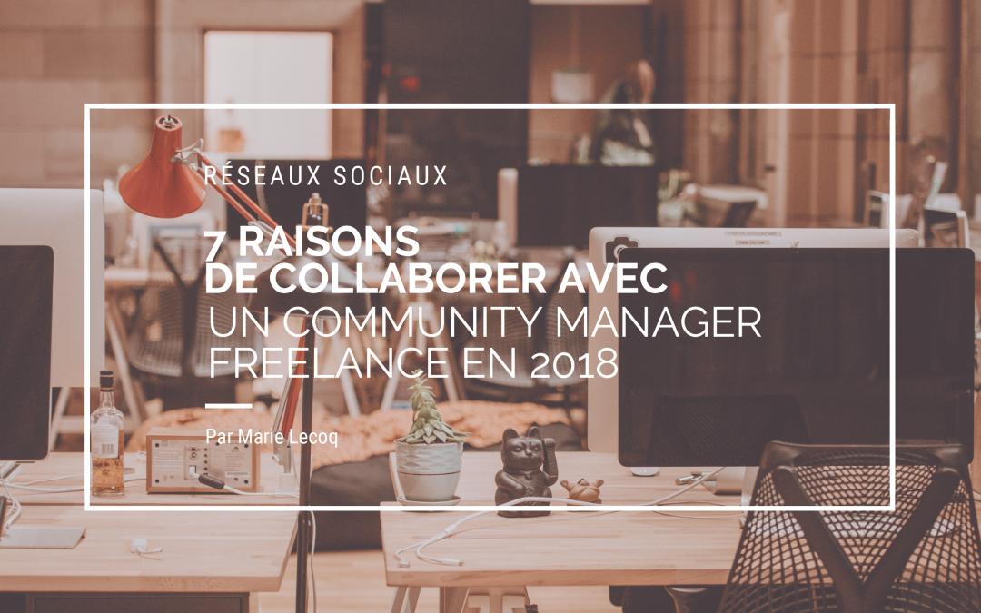 7 raisons de collaborer avec un community manager freelance en 2018