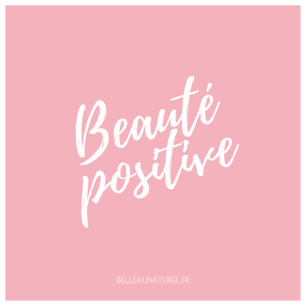 BAN • CITATIONS POSITIVE BEAUTY